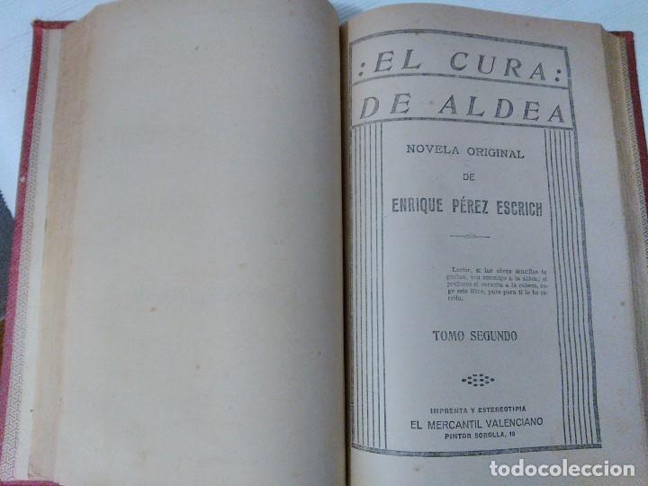Libros antiguos: El Cura de Aldea de Enrique Pérez Escrich. Años 20 - Foto 3 - 208814875
