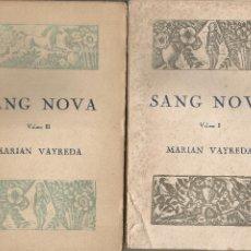Livres anciens: SANG NOVA NOVELA MUNTANYENCA MARIAN VAYREDA EDITORIAL CATALANA 1921 DOS VOLUMS. Lote 209049950