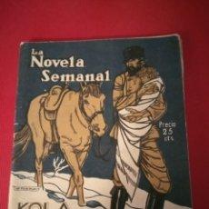 Libros antiguos: 1923 SOFÍA CASANOVA LOLA EL BANDIDO LA NOVELA SEMANAL. Lote 209798011