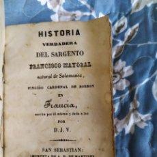Libros antiguos: 1844. HISTORIA VERDADERA DEL FINGIDO CARDENAL DE BORBÓN.. Lote 210230573