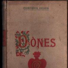 Libros antiguos: POMPEIUS GENER : DONES DE COR (DOMENECH, 1907). Lote 210678846