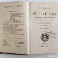 Libros antiguos: EL CENTURIÓN. A. B. ROURHIER. Lote 211399020