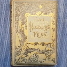Libros antiguos: LOS HOGARES FRÍOS - PRECIOSO LIBRO -. Lote 211615745