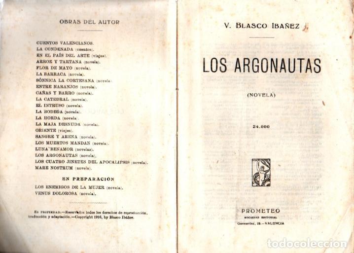 Libros antiguos: BLASCO IBÁÑEZ : LOS ARGONAUTAS (PROMETEO, 1916) PRIMERA EDICIÓN - Foto 3 - 53409900