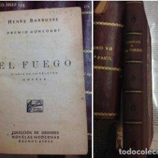Libros antiguos: EL FUEGO. DIARIO DE UN PELOTON. 1ª EDICION. 1915 ??.HENRY BARBUSSE. EDITORIAL CLARIDAD. BUENOS AIRES. Lote 211951720