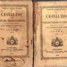 Libros antiguos: TELESFORO DE TRUEBA Y COSIO : EL CASTELLANO Y EL PRÍNCIPE NEGRO EN ESPAÑA (1845) DOS TOMOS. Lote 215140497
