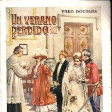 Libros antiguos: THEO DOUGLAS : UN VERANO PERDIDO (SOPENA, 1931). Lote 215460206