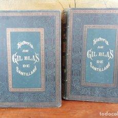 Libros antiguos: LIBRO HISTORIA DE GIL BLAS DE SANTILLANA DE LESAGE EDICION DE 1876 EN 2 TOMOS CON ILUSTRACIONES. Lote 216413632