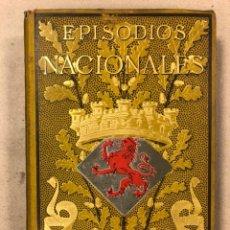Livros antigos: EPISODIOS NACIONALES. TOMO V PEREZ GALDÓS: 1ª EDICIÓN ILUSTRADA. (LA GUIRNALDA 1883).. Lote 216735515