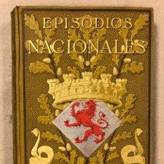 Libros antiguos: EPISODIOS NACIONALES. TOMO VIII PEREZ GALDÓS: 1ª EDICIÓN ILUSTRADA. (LA GUIRNALDA 1884).. Lote 216736050