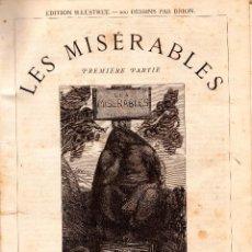 Libros antiguos: LES MISERABLES. VICTOR HUGO. PRIMERA EDICIÓN ILUSTRADA. PARIS 1866. Lote 147890682