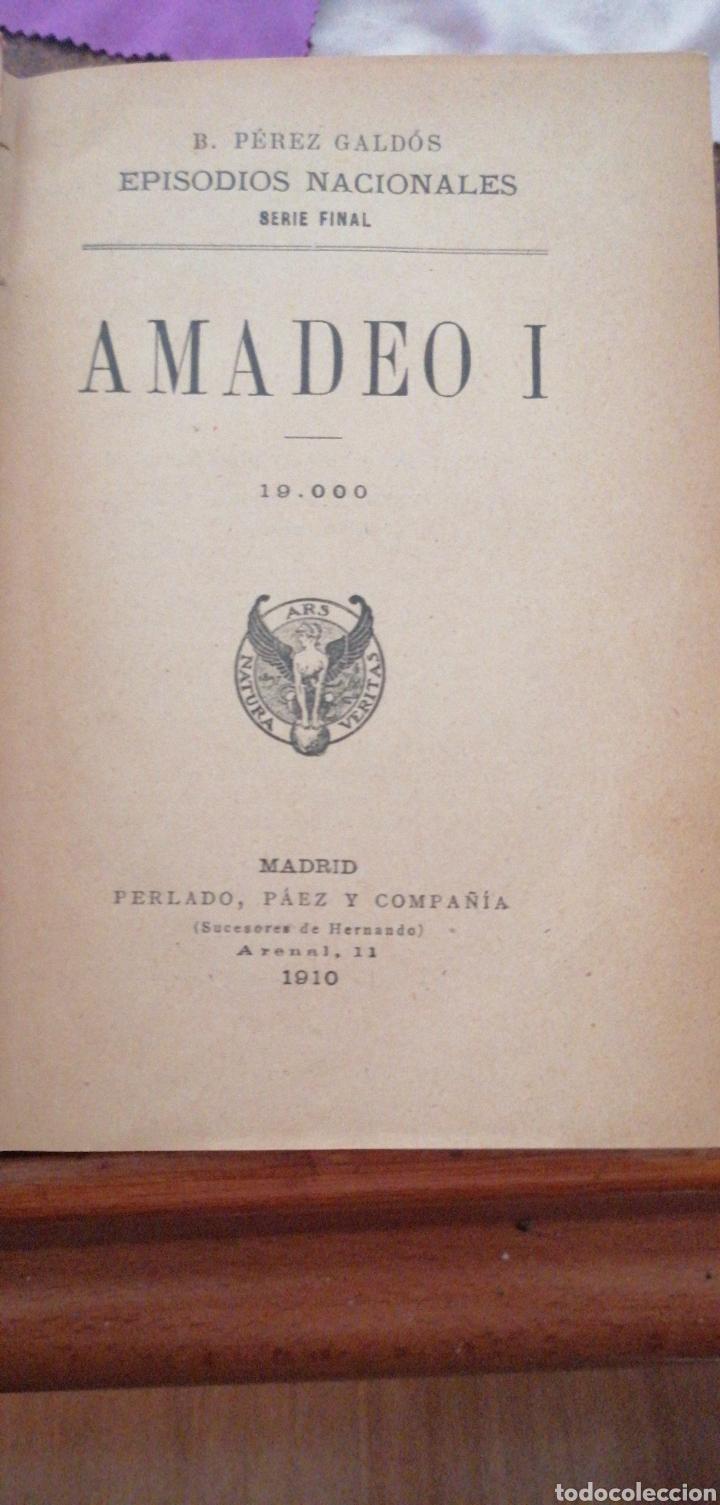 Libros antiguos: B. PÉREZ GALDOS EPISODIOS NACIONALES SERIE FINAL AMADEO I - Foto 2 - 219406321