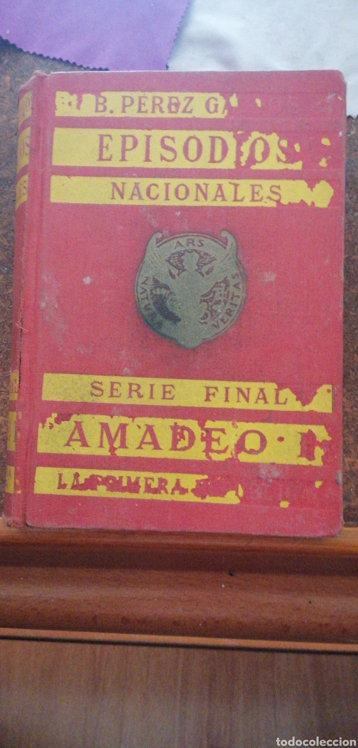 B. PÉREZ GALDOS EPISODIOS NACIONALES SERIE FINAL AMADEO I (Libros antiguos (hasta 1936), raros y curiosos - Literatura - Narrativa - Novela Histórica)
