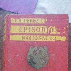 Libros antiguos: B. PÉREZ GALDOS EPISODIOS NACIONALES SERIE FINAL AMADEO I. Lote 219406321