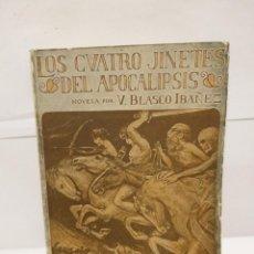 Libros antiguos: LOS CUATRO JINETES DEL APOCALPSIS V BLASCO IBAÑEZ 1919 EDITORIAL PROMETEO. Lote 219427133