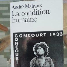 Libros antiguos: LA CONDITION HUMAINE DE ANDRÉ MALRAUX EN FRANCÉS PREMIO GONCOURT 1933. Lote 222431356
