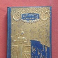 Libros antiguos: LA HIJA DE UN HEROE DE LEPANTO - 1910. Lote 222536230