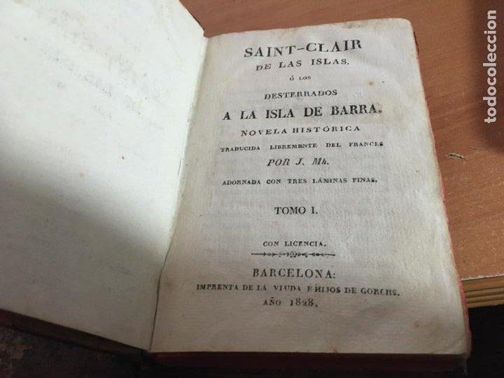 Libros antiguos: SAINT CLAIR O LOS DESTERRADOS A LA ISLA DE BARRA. COMPLETA EN TRES TOMOS AÑO 1828. (COIB153) - Foto 4 - 222642868
