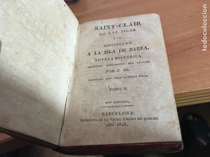 Libros antiguos: SAINT CLAIR O LOS DESTERRADOS A LA ISLA DE BARRA. COMPLETA EN TRES TOMOS AÑO 1828. (COIB153) - Foto 8 - 222642868