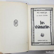 Libros antiguos: LOS VISIONARIOS. LA SELVA OSCURA. 1ª EDICIÓN (1931). PÍO BAROJA. ENCUADERNACIÓN EN TELA CON DORADOS. Lote 223693077