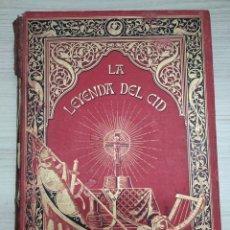 Libros antiguos: LA LEYENDA DEL CID J. ZORRILLA 1882. Lote 225242180