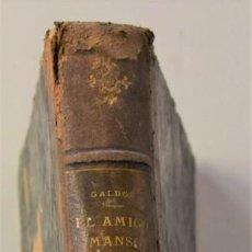 Libros antiguos: EL AMIGO MANSO - BENITO PÉREZ GALDÓS - PRIMERA EDICIÓN - MADRID 1882. Lote 226100145