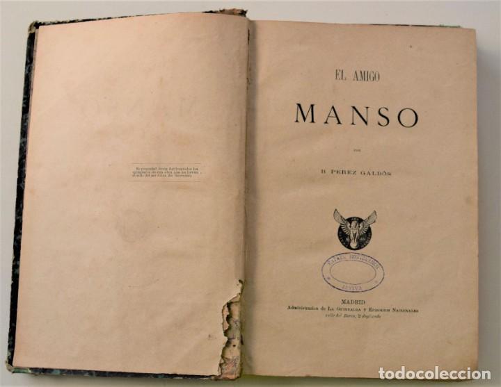 Libros antiguos: EL AMIGO MANSO - BENITO PÉREZ GALDÓS - PRIMERA EDICIÓN - MADRID 1882 - Foto 5 - 226100145