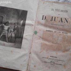 Libros antiguos: TESTAMENTO DE DON JUAN I, GABRIEL DE LOS ARCOS. SOCIEDAD EDITORIAL LA MARAVILLA, 1864. Lote 226115526