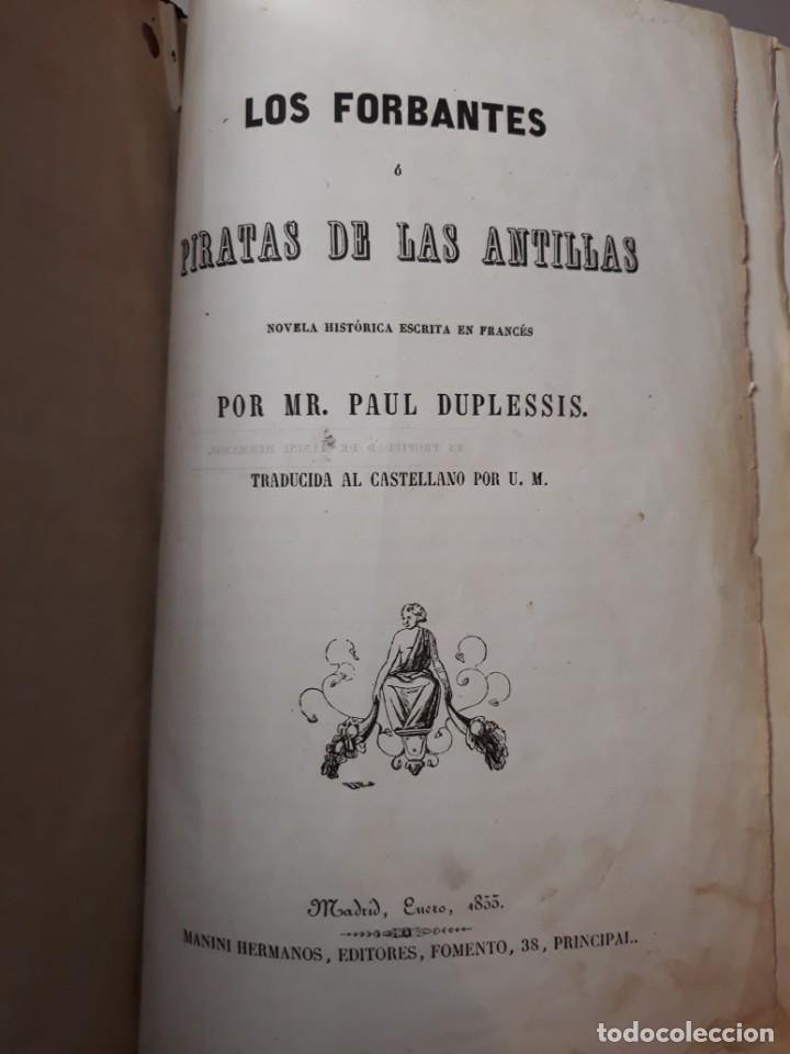 Libros antiguos: 1855. Los Forbantes o Piratas de las Antillas. Paul Duplessis. Novela Histórica, Litografías a color - Foto 12 - 227863680