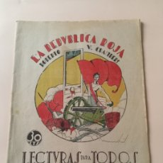 Libros antiguos: LA REPÚBLICA ROJA 1932 LECTURAS PARA TODOS JERÓNIN. Lote 228728355
