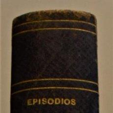 Livres anciens: EPISODIOS DE LA GUERRA CIVIL (CARLISMO): EL DRAMA DE SAN JUAN DE LAS ABADESAS Y 6 HISTORIAS MAS 1877. Lote 230069380