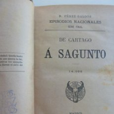 Libros antiguos: EPISODIOS NACIONALES. DE CARTAGO A SAGUNTO. CÁNOVAS. PÉREZ GALDÓS.. Lote 236034930