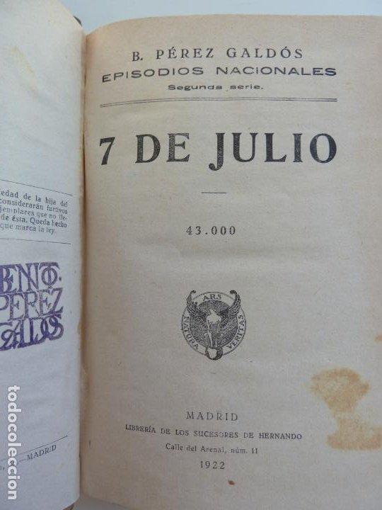 EPISODIOS NACIONALES. 7 DE JULIO. LOS CIEN MIL HIJOS DE SAN LUIS. PÉREZ GALDÓS. (Libros antiguos (hasta 1936), raros y curiosos - Literatura - Narrativa - Novela Histórica)