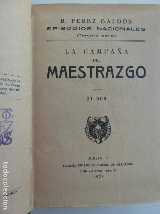 EPISODIOS NACIONALES. LA CAMPAÑA DEL MAESTRAZGO. LA ESTAFETA ROMÁNTICA . PÉREZ GALDÓS. (Libros antiguos (hasta 1936), raros y curiosos - Literatura - Narrativa - Novela Histórica)