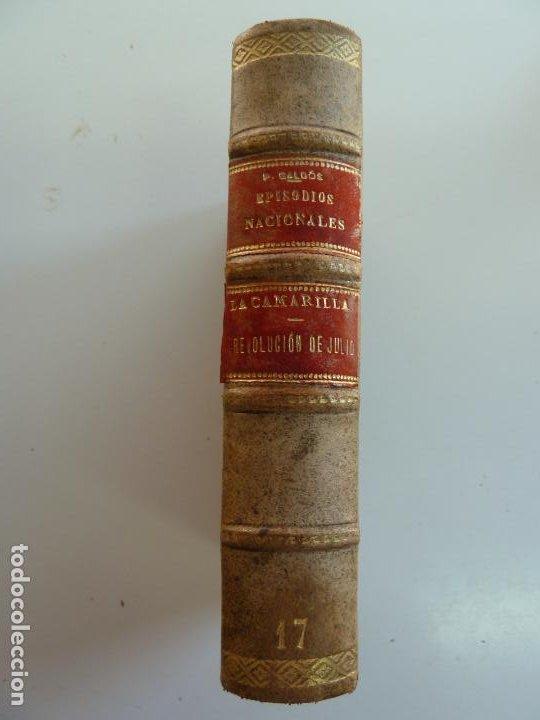 Libros antiguos: EPISODIOS NACIONALES. LOS DUENDES DE LA CAMARILLA. LA REVOLUCIÓN DE JULIO. PÉREZ GALDÓS. - Foto 2 - 236086120