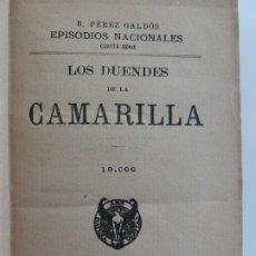 Libros antiguos: EPISODIOS NACIONALES. LOS DUENDES DE LA CAMARILLA. LA REVOLUCIÓN DE JULIO. PÉREZ GALDÓS.. Lote 236086120