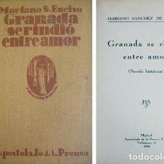 Libros antiguos: SÁNCHEZ DE ENCISO (Y) CELARIER. GRANADA SE RINDIÓ ENTRE AMOR. NOVELA HISTÓRICA. 1932.. Lote 237555625
