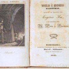 Libros antiguos: SUE, EUGENIO - PONS GUIMERÁ - NOVELAS E HISTORIAS MARÍTIMAS - BARCELONA 1845 - 1ª EDICIÓN. Lote 240459590