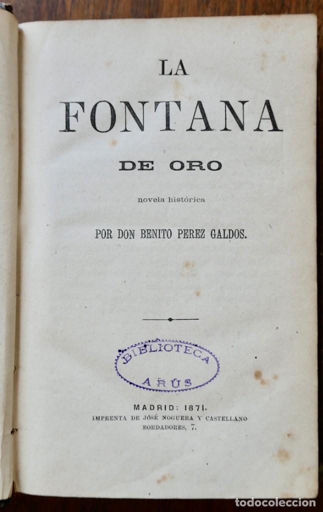 LA FONTANA DE ORO - DON BENITO PEREZ GALDOS- JOSE NOGUERA Y CASTELLANO 1871 (Libros antiguos (hasta 1936), raros y curiosos - Literatura - Narrativa - Novela Histórica)
