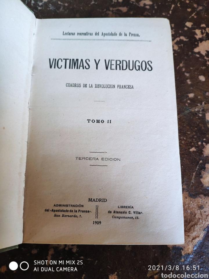 Libros antiguos: VÍCTIMAS Y VERDUGOS TOMO II, CUADROS DE LA REVOLUCIÓN FRANCESA (APOSTOLADO DE LA PRENSA) (1909) - Foto 4 - 246504395