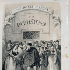 Libros antiguos: LA INQUISICION Y EL REY. FLORENCIO LUIS PARREÑO. MADRID 1861.. Lote 247291320