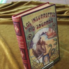 Livres anciens: LOS INSURRECTOS DEL RIO SAGRADO, CAP. LUIGI MOTA, EDITORIAL MAUCCI,. Lote 250211235