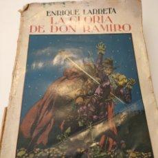 Libros antiguos: LA GLORIA DE DON CAMILO. ENRIQUE LARRETA. Lote 251989995