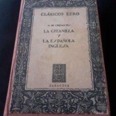 Libros antiguos: LIBRO DE CERVANTES, LA GITANILLA Y LA ESPAÑOLA INGLESA. EDITORIAL EBRO 1960. Lote 252149480