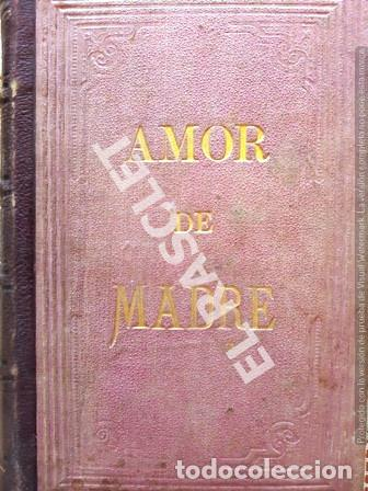 ANTIGUO LIBRO - AMOR DE MADRE - TOMO II - JOSE GIMENEZ SERRANO - AÑO 1879 - TAPAS DURAS - (Libros antiguos (hasta 1936), raros y curiosos - Literatura - Narrativa - Novela Histórica)