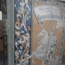 Libros antiguos: QUINTIN DURWARD - ( TOMO PRIMERO ) - WALTER SCOTT - ED.MAUCCI - 1910. Lote 253767145