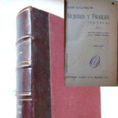 Libros antiguos: MUJERES Y FRAILES 2 TOMOS EN UN VOLUMEN. 1931 JOSEF KALLINIKOV. Lote 254927705