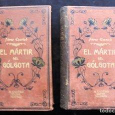 Libros antiguos: EL MÀRTIR DEL GÓLGOTA I-II E. PÉREZ ESCRICH IMPECABLE M. CASTRO. Lote 257277755