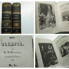 Libros antiguos: DOÑA OLIMPIA (1843), OBRA ILUSTRADA DE E.J. DELECLUZE. Lote 257967395
