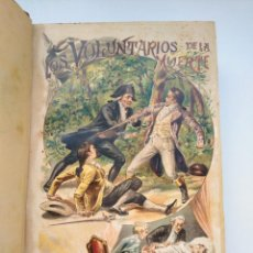 Libros antiguos: LOS VOLUNTARIOS DE LA MUERTE, NOVELA HISTÓRICA DE EDUARDO DE BRAY - TOMO 2, ILUSTRADA. Lote 258016800